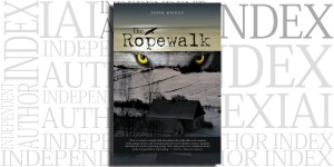 The Ropewalk by John Knauf on the Independent Author Index