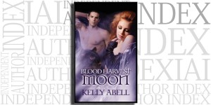 Blood Harvest Moon by Kelly Abell on the Independent Author Index