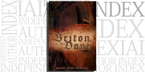 The Briton and the Dane by Mary Ann Bernal on the Independent Author Index