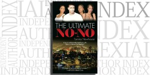 The Ultimate No No by Tamika Newhouse on the Independent Author Index