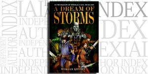 A Dream of Storms by William Kenney on the Independent Author Index