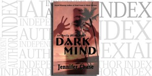 Dark Mind by Jennifer Chase on the Independent Author Index