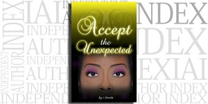Accept the Unexpected by L. Cherelle on the Independent Author Index