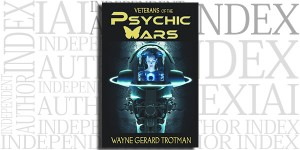 Veterans of the Psychic Wars by Wayne Gerard Trotman on the Independent Author Index