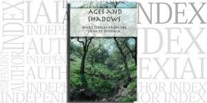 Ages and Shadows by Elizabeth A. Reeves on the Independent Author Index