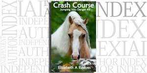 Jumping Into Danger #3: Crash Course by Elizabeth A. Reeves on the Independent Author Index