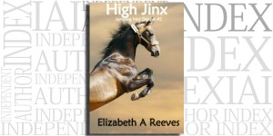 Jumping Into Danger #2: High Jinx by Elizabeth A. Reeves on the Independent Author Index