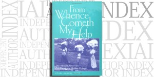 From Whence Cometh My Help by Ethel Morgan Smith on the Independent Author Index