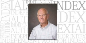 Robert P. Holland on the Independent Author Index