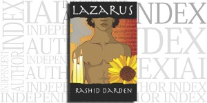 Lazarus by Rashid Darden on the Independent Author Index