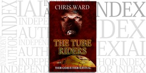 The Tube Riders by Chris Ward on the Independent Author Index