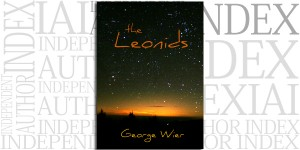 The Leonids by George Wier on the Independent Author Index