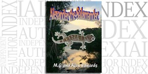 Alexander the Salamander by M.G. Edwards on the Independent Author Index