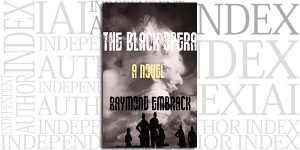The Black Opera by Raymond Embrack on the Independent Author Index