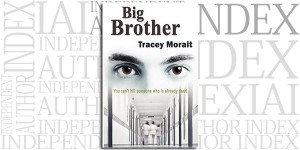 Big Brother by Tracey Morait