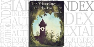 The Princelings and the Lost City by Jemima Pett on the Independent Author Index