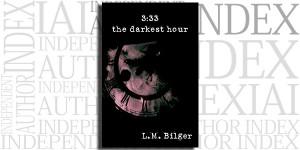 The Darkest Hour by L.M. Bilger on the Independent Author Index