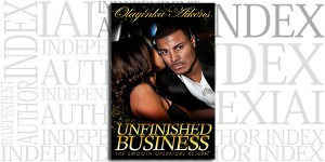Unfinished Business: The Smooth Operators Return by Olayinka Aikens on the Independent Author Index