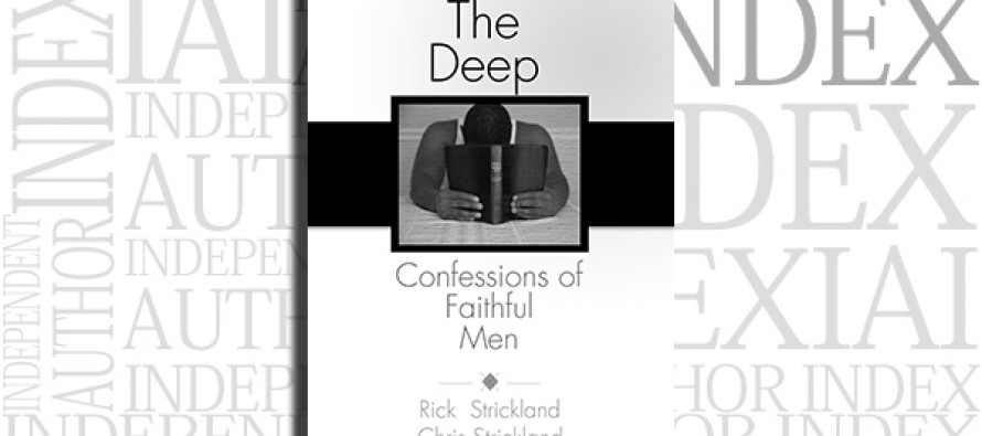 The Deep Confessions of Faithful Men by Chris Strickland