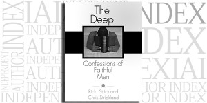 The Deep Confessions of Faithful Men by Chris Strickland on the Independent Author Index