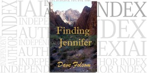 Finding Jennifer by Dave Folsom on the Independent Author Index