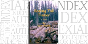 Scaling Tall Timber by Dave Folsom on the Independent Author Index