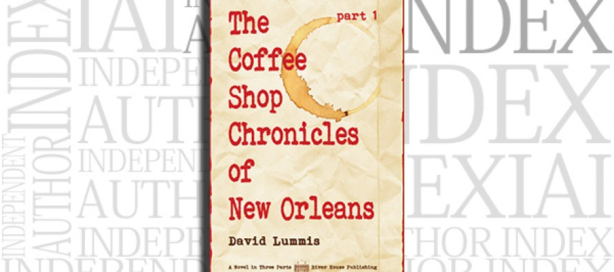 The Coffee Shop Chronicles of New Orleans – Part 1 by David Lummis