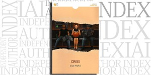 Crisis by Jorge Majfud on the Independent Author Index