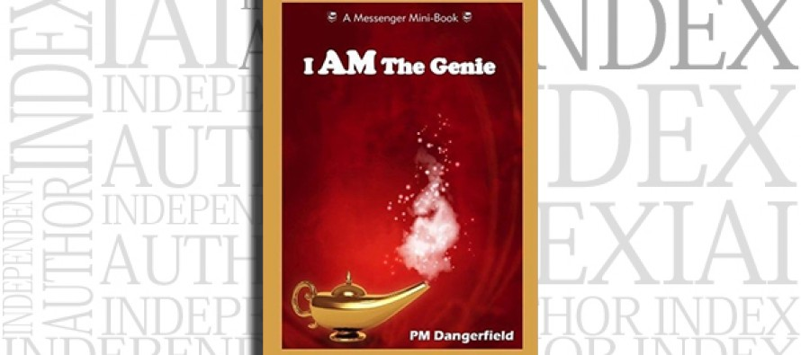 I Am The Genie by PM Dangerfield