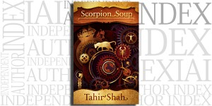 Scorpion Soup by Tahir Shah on the Independent Author Index