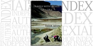 Travels With Myself by Tahir Shah on the Independent Author Index