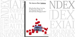 The Interest Rate Solution by Bronson Brice on the Independent Author Index