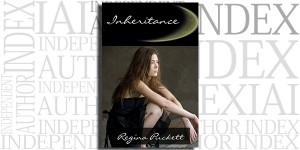 Inheritance by Regina Puckett on the Independent Author Index
