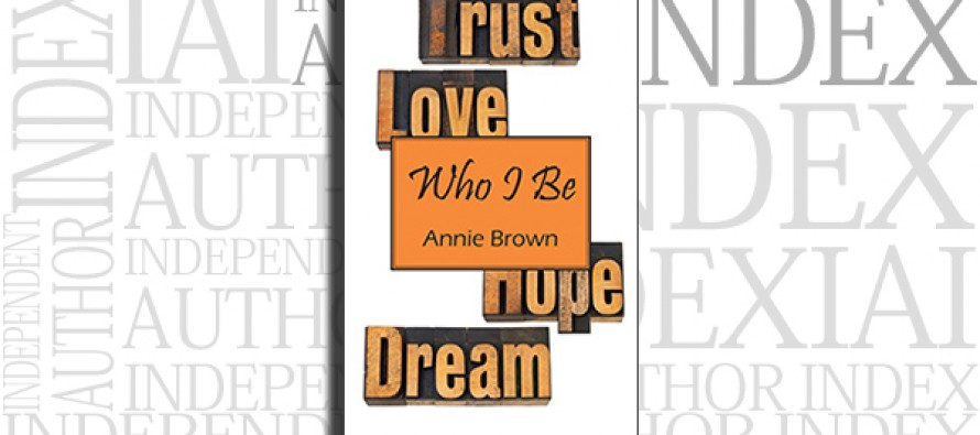 Who I Be by Annie Brown