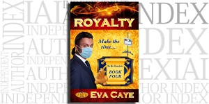 Royalty by Eva Caye on the Independent Author Index