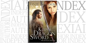 Keeper of the Dragon Sword by Linzé Brandon on the independent Author Index