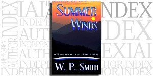Summer Winds by W.P. Smith on the Independent Author Index