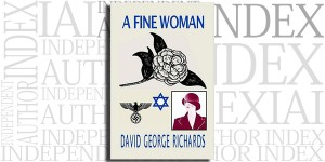 A Fine Woman by David George Richards on the Independent Author Index