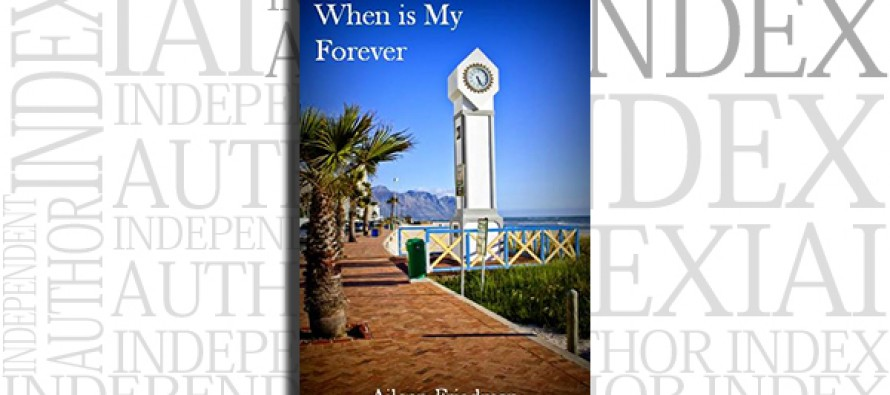 When Is My Forever by Aileen Friedman