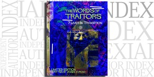 Words of Traitors: 7 Lives In Transition by James Curcio on the Independent Author Index