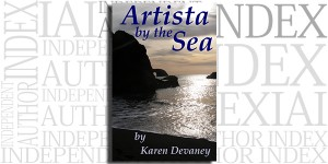 Artista by the Sea by Karen Devaney on the Independent Author Index