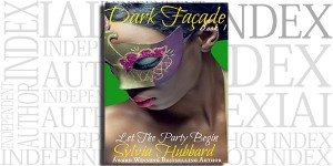 Dark Façade by Sylvia Hubbard on the Independent Author Index