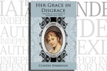 Her Grace in Disgrace by Claudia Harbaugh