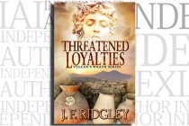 Threatened Loyalties by J. F. Ridgley