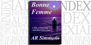 Bonne Femme by AR Simmons on the Independent Author Index
