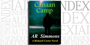 Canaan Camp: A Richard Carter Novel by AR Simmons on the Independent Author Index