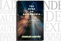 The Road to Astroworld by Charles Harvey