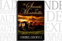 The Secrets of the Montebellis by Cheryl Colwell