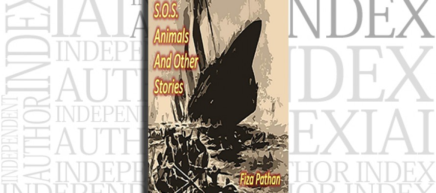 S.O.S. Animals And Other Stories by Fiza Pathan