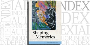 Shaping Memories edited by Joanne Veal Gabbin on the Independent Author Index